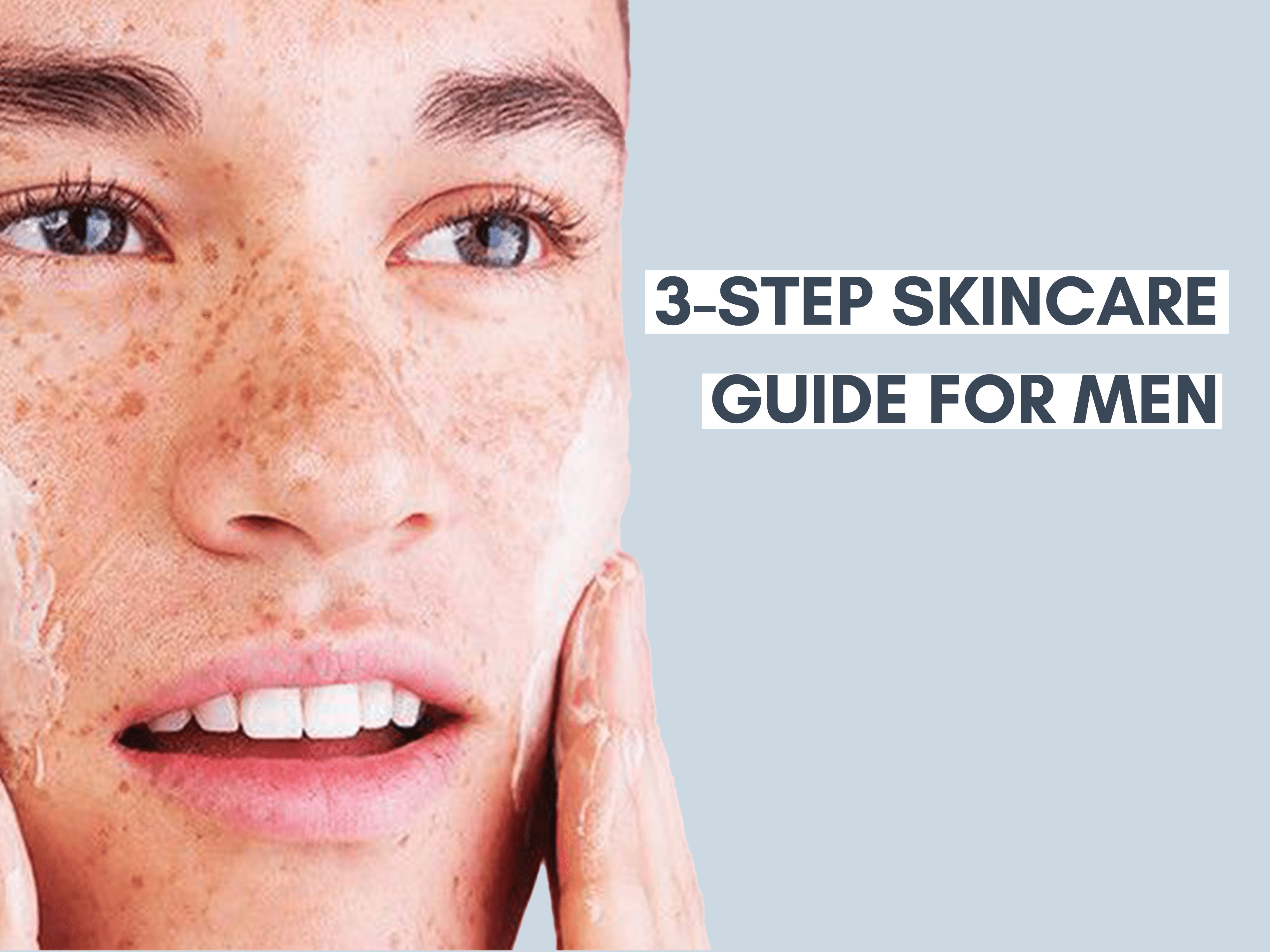 man with pimples applying cream on the cheeks with text: 3 step skincare guide for men